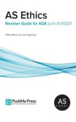 As Ethics Revision Guide for Aqa
