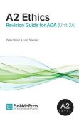 A2 Ethics Revision Guide for Aqa