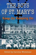 The Boys of St. Mary's