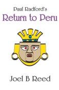 Paul Radford's Return to Peru