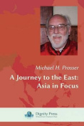 A Journey to the East
