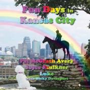 Fun Days in Kansas City