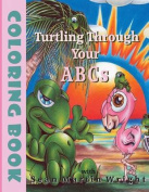Turtling Through Your A B CS