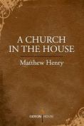 A Church in the House