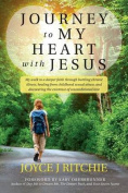 Journey to My Heart with Jesus