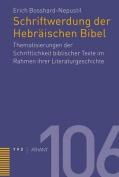 Schriftwerdung Der Hebraischen Bibel [GER]