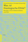 Was Ist Theologische Ethik? [GER]