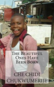 The Beautiful Ones Have Been Born