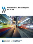 Perspectives Des Transports Fit 2015