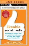 Likeable Social Media, Revised and Expanded [Audio]
