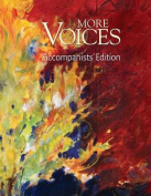 More Voices Accompanists' Edition