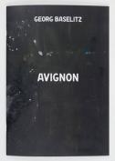 Georg Baselitz - Avignon Catalogue
