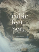 Andrew Phelps - Cubic Feet / Sec