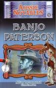 Aussie Notables Banjo Patterson