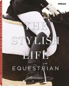 The Stylish Life Equestrian