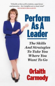 Perform as a Leader