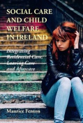 Social Care and Child Welfare in Ireland