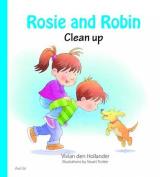 Rosie & Robin Clean Up