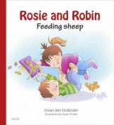 Rosie & Robin Feeding Sheep