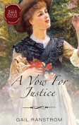 A Vow for Justice/the Courtesan's Courtship/A Wild Justice