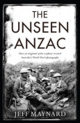 The Unseen ANZAC