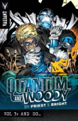 Quantum and Woody by Priest & Bright Volume 3