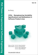 Vital - Reengineering Variability Specifications and Realizations in Software Product Lines