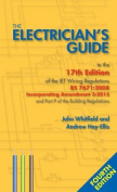 The Electrician's Guide to the 17th Edition of the Iet Wiring Regulations BS 7671