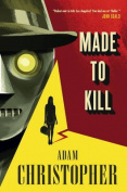 Made to Kill (LA Trilogy)