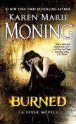 Burned: A Fever Novel (Fever)