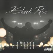 Black Rose  [Parental Advisory]
