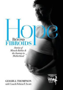 Hope Beyond Fibroids