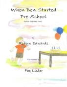 When Ben Started Preschool