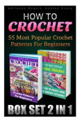 How to Crochet Box Set 2 in 1