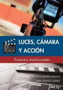 Luces, Camara y Accion [Spanish]