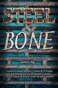 Steel & Bone  : Nine Steampunk Adventures