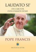 Encyclical Letter Laudato Si' of the Holy Father Francis