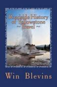 Roadside History of Yellowstone Travel