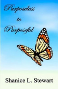 Purposeless to Purposeful