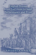 English Drama from Everyman to 1660