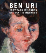 Ben Uri: 100 Years in London