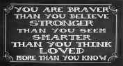 Wooden Funny Sign Wall Plaque You Are Braver Than You Believe Stronger Than You Seem Smarter Than You Think And Loved More Than You Know