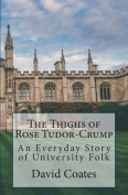 The Thighs of Rose Tudor-Crump