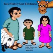 Tres Ninos y Una Bendicion [Spanish]