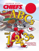 Kansas City Chiefs ABCs and 1-2-3s [Board book]