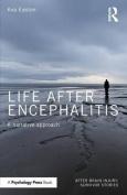 Life After Encephalitis