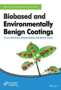 Biobased and Environmentally Benign Coatings