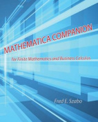 Mathematica Companion for Finite Mathematics and Business Calculus