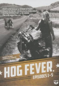 Hog Fever, Episodes 1-5 [Audio]