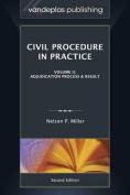 Civil Procedure in Practice, Volume II